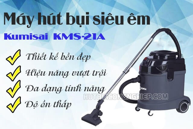 máy hút bụi không ồn Kumisai KMS-21A