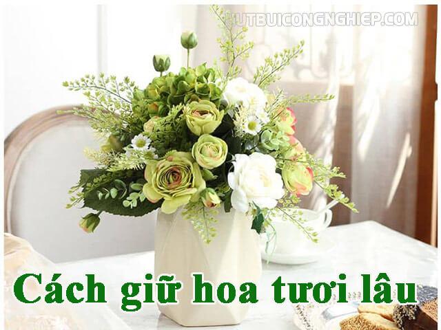 【Bật mí】Cách giữ hoa tươi lâu khi cắm hiệu quả nhất