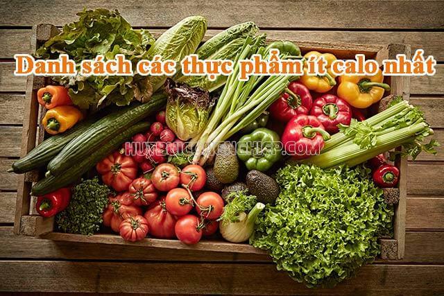 Danh sách những thực phẩm ít calo mà giàu dinh dưỡng đầy đủ nhất