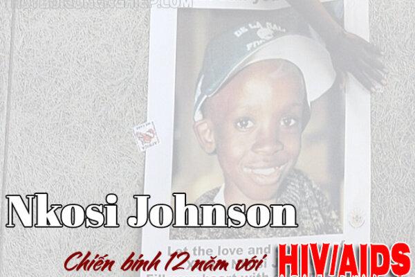 Nkosi Johnson – biểu tượng bất diệt đấu tranh vì trẻ em nhiễm AIDS