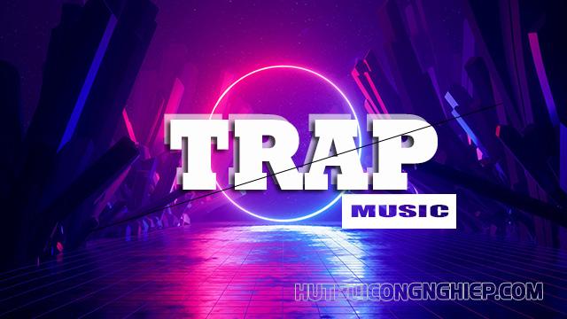 trap là gì trong âm nhạc