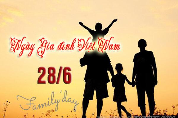 Nguồn gốc và ý nghĩa ngày Gia đình Việt Nam 2021