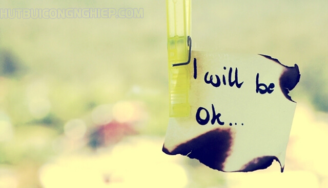 Rồi mọi chuyện sẽ ổn thôi...